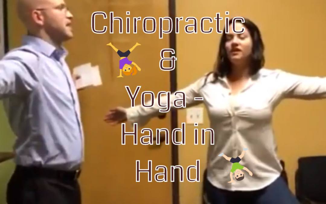 Chiropractic and Yoga – Hand in Hand